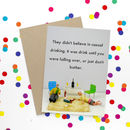 Funny Drinking Greeting Card