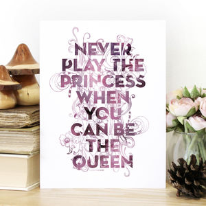 'Be The Queen' Typography Print - typography
