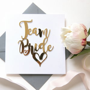 Team Bride Card Luxe Gold