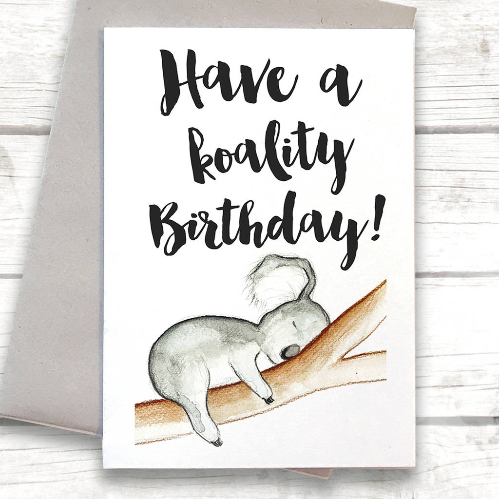 Koala Animal Pun Birthday Card