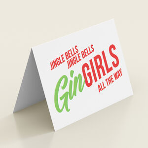 'Gin Girls All The Way' Funny Christmas Card
