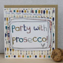 Party With Prosecco Womens Birthday Card
