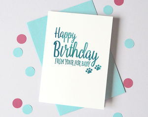 Personalised Furbaby Birthday Card From The Dog/Cat