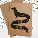 Miss You Sausage Card