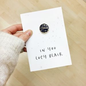 I Believe In You Personalised Enamel Pin Card - whats new