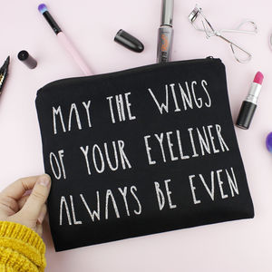 'May The Wings Of Your Eyeliner…' Makeup Bag - top makeup bags