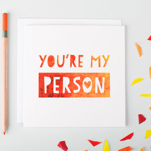 'You're My Person' Friendship Or Anniversary Card - love & romance cards