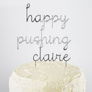 Personalised Happy Pushing Cake Topper