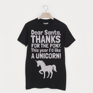 Dear Santa I'd Like A Unicorn Unisex Christmas T Shirt