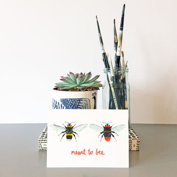 'Meant To Bee' Card