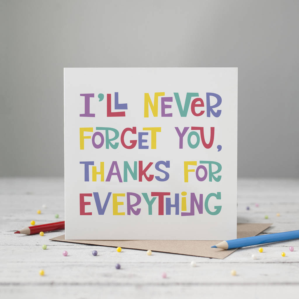 Never Forget You Thank You Card By The Joy Of Memories