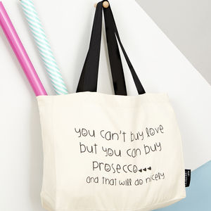 'Prosecco…' Tote Bag - new birthday gifts