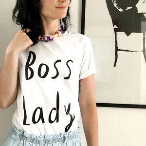 Boss Lady T Shirt - gifts for her