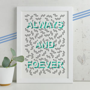'Always And Forever' Modern Memphis Inspired Print - whatsnew