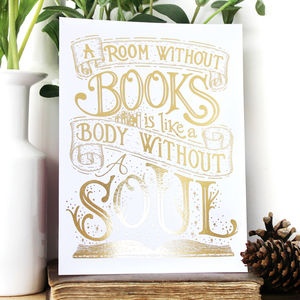 'A Room Without Books' Gold Foiled Bookish Quote Print - new in prints & art