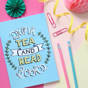 Notebook Drink Tea And Read Books Typogaphy