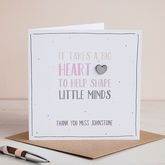 Big Heart, Personalised Teacher Card - cards