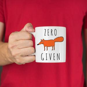 Zero Fox Given Ceramic Mug