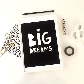 Big Dreams Typography Art Print