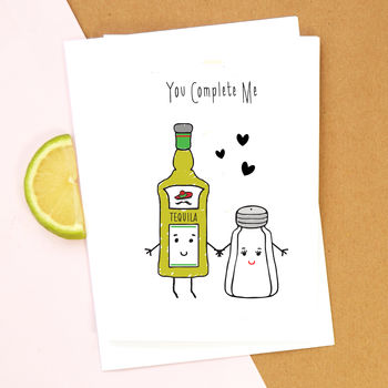 'You Complete Me' Tequila Card