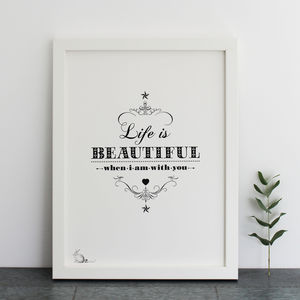 'Life Is Beautiful…' Print - posters & prints