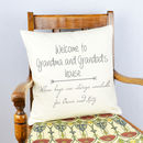 Personalised 'Grandma And Grandad's House' Cushion