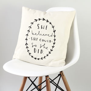 'She Believed' Cushion Cover - words to live by