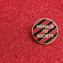 'Menace To Society' Enamel Pin