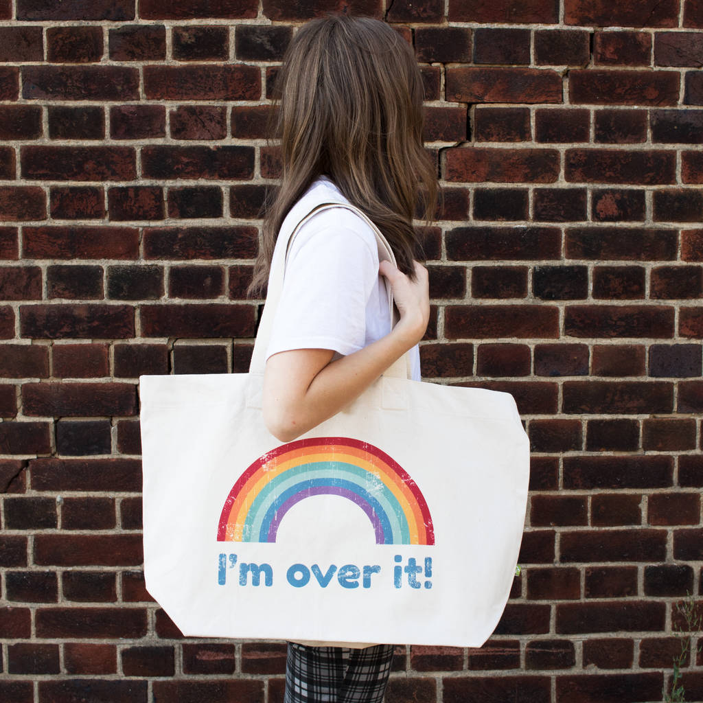 9360f175ddd3 i m over it oversized organic rainbow tote bag by batch1 ...