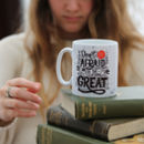 Motivational Printed Mug 'Greatness' Gift For Students