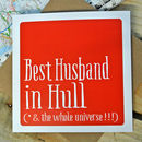 Personalised 'Best Husband In' Card