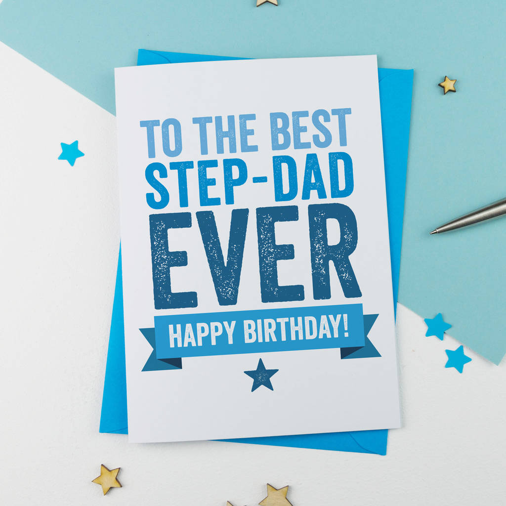 Step Father Or Dad Birthday Card By A Is For Alphabet