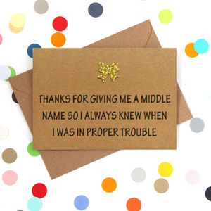 'My Middle Name' Funny Mother's Day Card