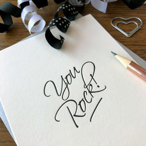 'You Rock!' Script Letterpress Card - congratulations cards