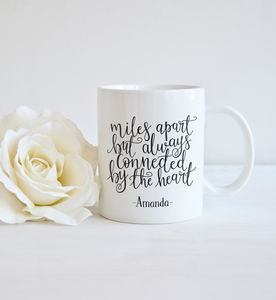 Personalised 'Miles Apart Connected By The Heart' Mug