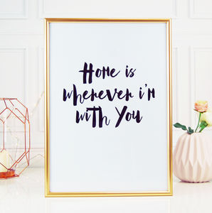 Home With You Quote Typography Monochrome Love Print - whatsnew