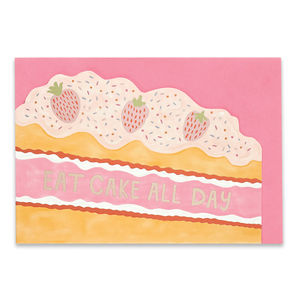 'Eat Cake All Day' Card