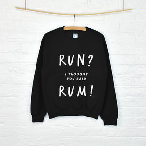 'Run? Rum' Gym Unisex Sweatshirt - women's fashion
