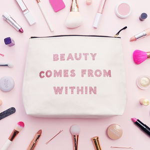 'Beauty Comes From Within' Wash Bag - stylist live collection