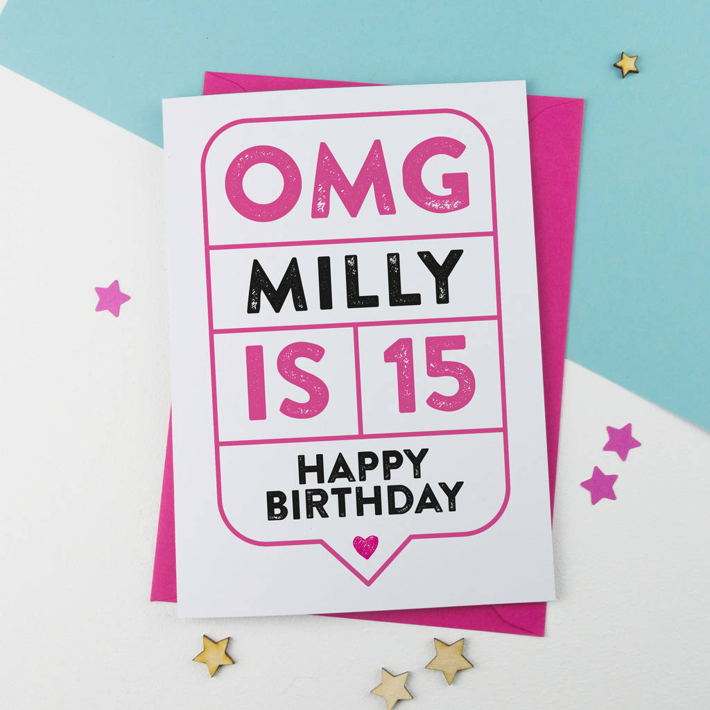 omg 15th birthday card personalised by a is for alphabet – 15th Birthday Cards