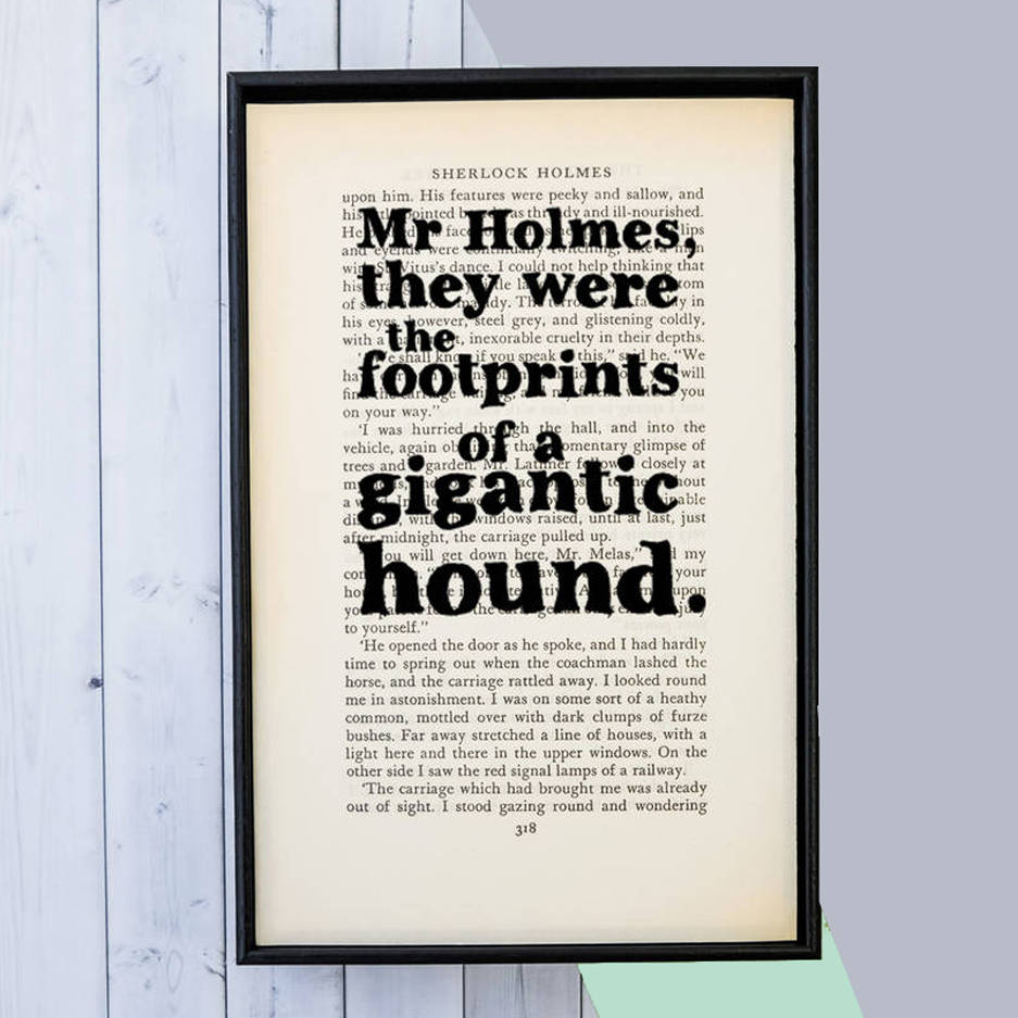 Sherlock Holmes 'Footprints Of A Hound' Quote Print