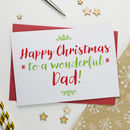 Christmas Card For Wonderful Daddy Or Dad