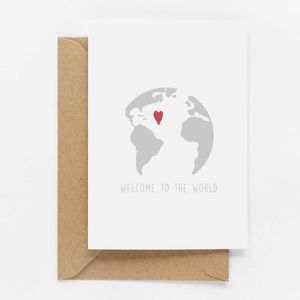 'Welcome To The World' New Baby Card - new baby cards