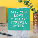 'Love Mondays' New Job Card