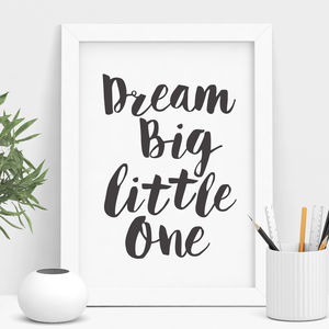 'Dream Big Little One' Children Wall Print - baby's room
