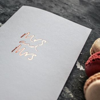 'Mrs And Mrs' Hand Rose Gold Foil Wedding Card