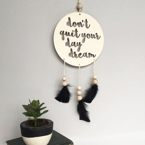 'Dont Quit Your Daydream' Dream Catcher - baby's room