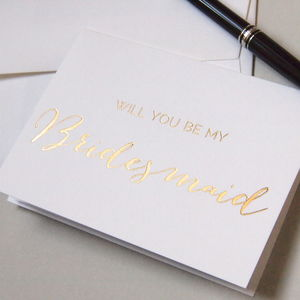 'Will You Be My Bridesmaid' Gold Foil Card - wedding cards