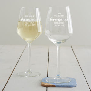 Personalised 'Will You Be My Groomsman?' Wine Glass