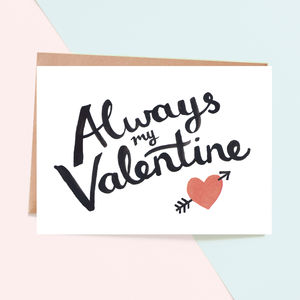 'Always My Valentine' Card